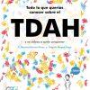 PORTADA todo lo que querías saber sobre el TDAH